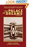 The Palace of Dreams: A Novel (Arcade Classics)