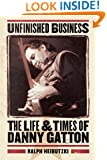 Unfinished Business - The Life and Times of Danny Gatton (Book)