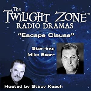 Escape Clause: The Twilight Zone Radio Dramas | [Rod Serling]
