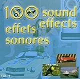 100 Effets Sonores Vol. 4...
