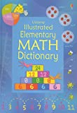 img - for Usborne Illustrated Elementary Math Dictionary (Illustrated Dictionaries) book / textbook / text book