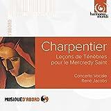 Charpentier: Tenebrae Lessons