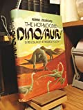 The hot-blooded dinosaurs: A revolution in palaeontology (0803737556) by Desmond, Adrian J