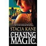Chasing Magic (Downside Ghosts) ~ Stacia Kane
