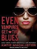 Even Vampires Get the Blues (Dark Ones)