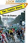 Tour de France: The Inside Story. Mak...