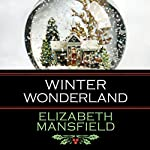 Winter Wonderland | Elizabeth Mansfield
