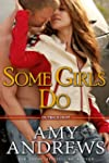 Some Girls Do (Outback Heat Book 1) (...