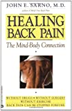 Healing Back Pain: The Mind-Body Connection (0446392308) by Sarno, John E.