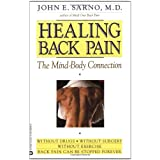 Healing Back Pain: The Mind- Body Connectionby John E. Sarno MD