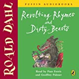 Roald Dahl Revolting Rhymes and Dirty Beasts