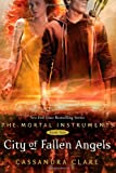City of Fallen Angels (Mortal Instruments, Book 4)
