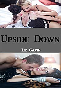 Upside Down: 'powerless' Continues In by Liz Gavin ebook deal