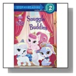Snuggle Buddies (Disney Princess: Palace Pets) (Step into Reading)