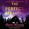 Perfect Stranger Audiobook by Megan Miranda Narrated by Rebekkah Ross