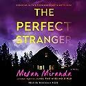Perfect Stranger Audiobook by Megan Miranda Narrated by Rebekkah Ross