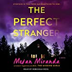 Perfect Stranger | Megan Miranda