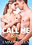 Call me Bitch - volume 4