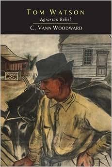 Tom Watson: Agrarian Rebel