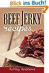 Beef Jerky Recipes: Homemade Beef Jer...