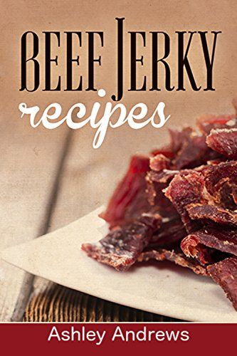 Free Kindle Book : Beef Jerky Recipes: Homemade Beef Jerky, Turkey Jerky, Buffalo Jerky, Fish Jerky, and Venison Jerky Recipes