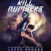 Kill by Numbers: In the Wake of the Templars, Book 2 | Loren Rhoads