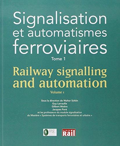 Signalisation et automatismes ferroviaires t.1