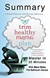 img - for A Summary of Trim Healthy Mama Plan: The Easy-Does-It Approach to Vibrant Health and a Slim Waistline | Master in 20 Minutes book / textbook / text book