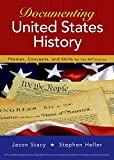 img - for Documenting United States History: Themes, Concepts, and Skills for the AP* Course book / textbook / text book