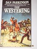 The Westering (0821725599) by Parkinson, Dan