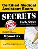 img - for Certified Medical Assistant Exam Secrets Study Guide: CMA Test Review for the Certified Medical Assistant Exam book / textbook / text book