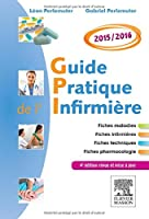 GUIDE PRATIQUE INFIRMIERE 2015/2016 4ED