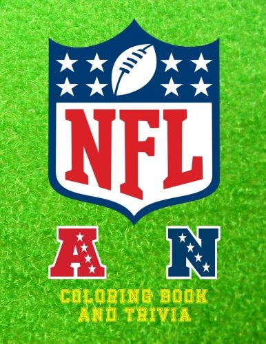 NFL Coloring Book and Trivia: This NFL book comprises of images of the logo`s, insignias and the helmets of each team to color and trivia on all 32 ... in the images. Great for kids and adults - K W Books