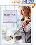 Back To Baking: 200 Timeless Recipes...