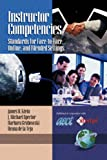 Instructor Competencies: Standards For Face-to-face, Online And Blended Settings