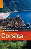 The Rough Guide to Corsica 6 (Rough Guide Travel Guides) (1848360517) by Abram, David