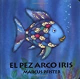 Pez Arco Iris Board Bk SP Rai Fish (Spanish Edition) (1558585591) by Pfister, Marcus