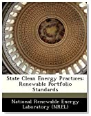 State Clean Energy Practices: Renewable Portfolio Standards