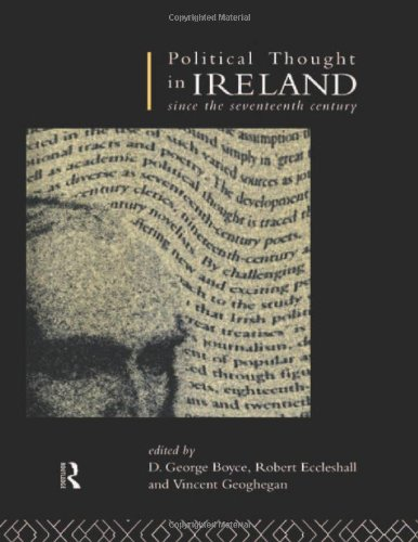 Political Thought in Ireland Since the Seventeenth Century