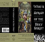 img - for Who's Afraid of the Holy Spirit book / textbook / text book