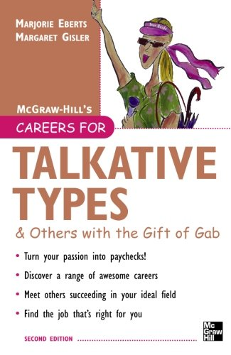 Careers for Talkative Types And Others With the Gift of Gab, 2nd ed. (Careers For Series)