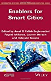 img - for Enablers for Smart Cities (Information Systems, Web and Pervasive Computing) book / textbook / text book