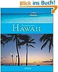 Faszinierendes HAWAII - Ein Bildband...