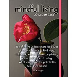 Mindful Living 2013 Datebook
