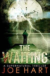 The Waiting: A Supernatural Thriller by Joe Hart ebook deal