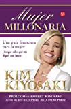 img - for Mujer Millonaria (Rich Woman: A Book on Investing for Women) (Spanish Edition) book / textbook / text book
