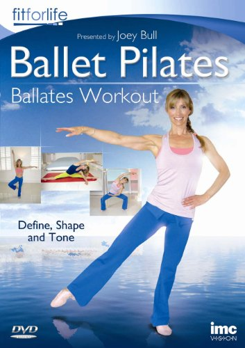 Ballet Pilates - Ballates Workout - A Ballet Pilates Fusion Workout - Define, Shape & tone - Joey Bull - Fit for Life Series [DVD]