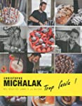 Trop facile ! Christophe Michalak
