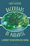 Image of Backroads of Paradise: A Journey to Rediscover Old Florida