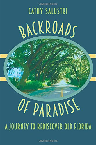 Backroads-of-Paradise-A-Journey-to-Rediscover-Old-Florida